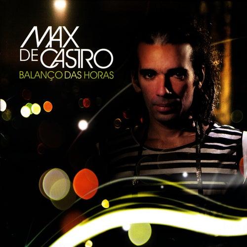 Balanço Das Horas de Max de Castro