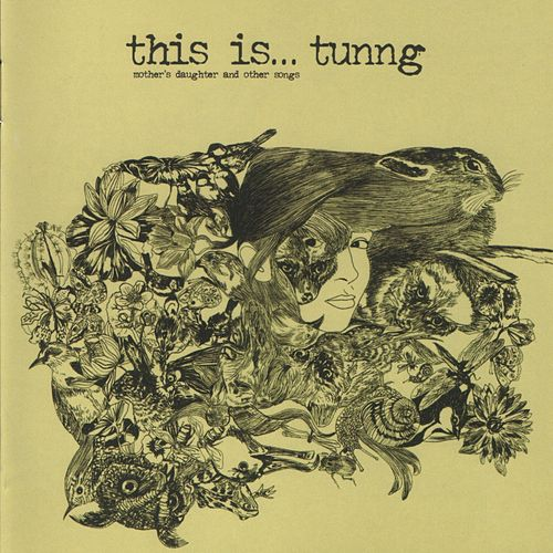 This is... Tunng: Mothers Daughter and other Tales de Tunng
