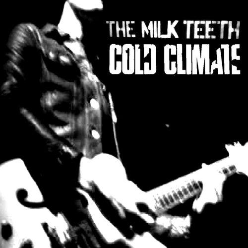 Cold Climate di The Milk Teeth