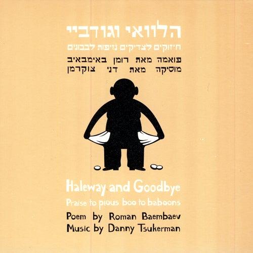 Haleway And Goobye If Only And Goodbye De Dani Tzukerman