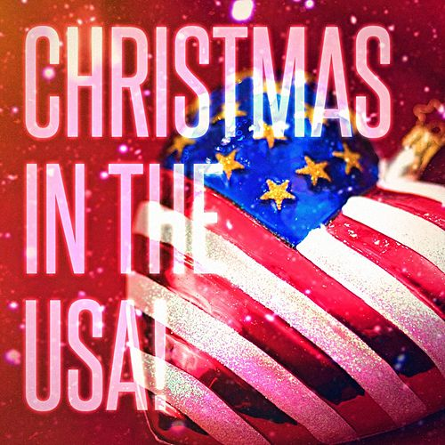Christmas in the USA! (Famous Xmas Carols and Songs from the United States) de Christmas Songs