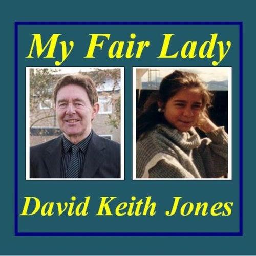 My Fair Lady de David Keith Jones