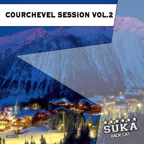 Courchevel Session, Vol. 2 von Various Artists