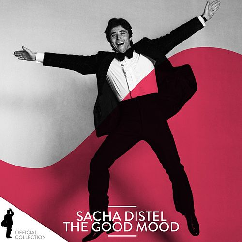 Sacha Distel: The Good Mood von Sacha Distel