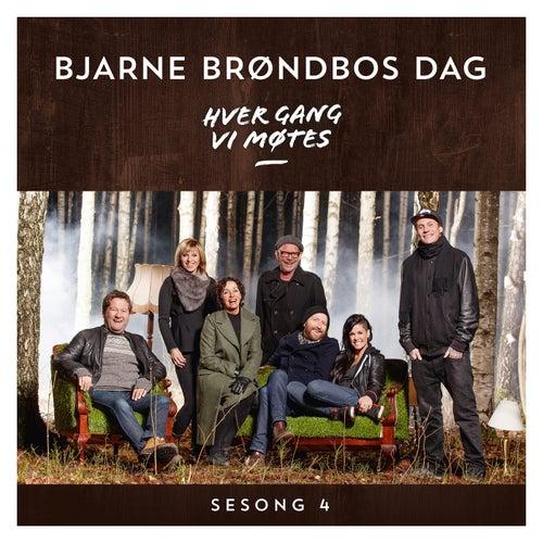 Hver gang vi møtes - Sesong 4 - Bjarne Brøndbos dag by Hver gang vi møtes (sesong7)