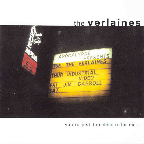 You're Just Too Obscure for Me de The Verlaines