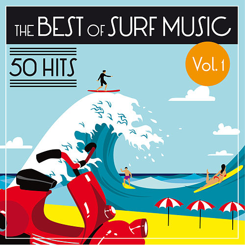 The Best of Surf Music - 50 Hits (Vol. 1) by Various Artists