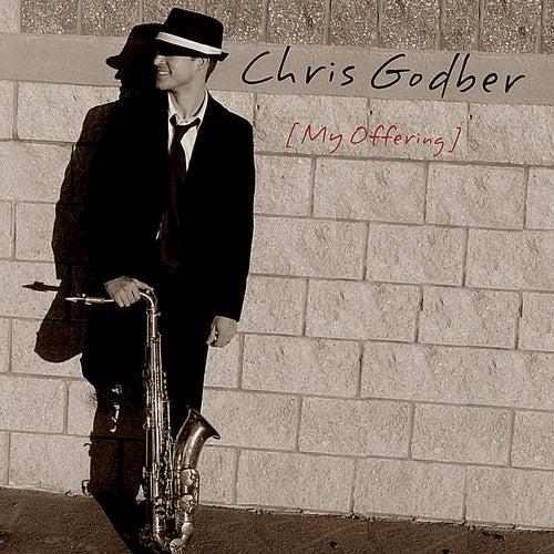 My Offering by Chris Godber