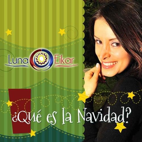 Qué Es la Navidad? de Luna Eikar
