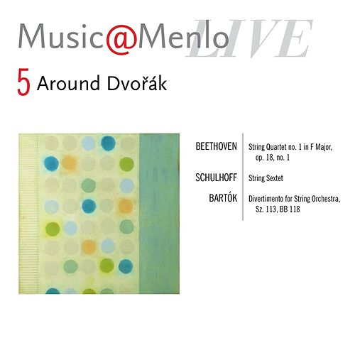 Music@Menlo, Around Dvořák, Vol. 5 (Live) by Various Artists
