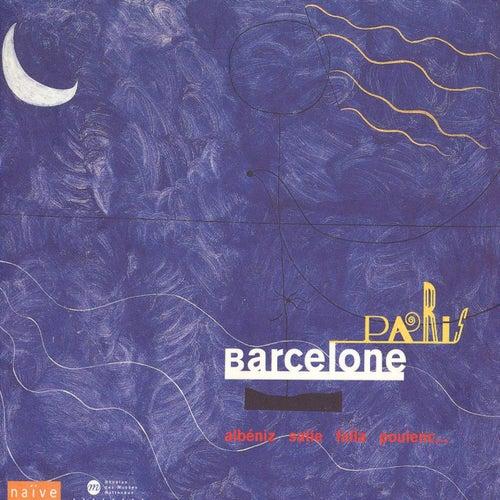 Albéniz, Falla, Poulenc, Ravel, Rodrigo & Satie: Paris Barcelone - From Gaudi to Miro de Various Artists