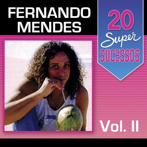 20 Super Sucessos, Vol. 2 de Fernando Mendes