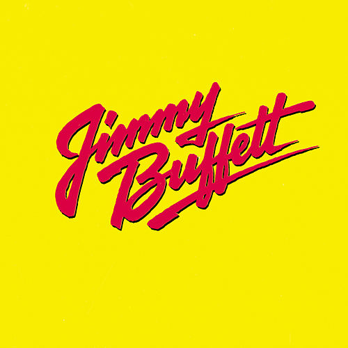 Songs You Know By Heart de Jimmy Buffett