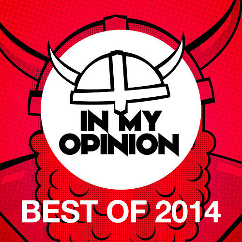 In My Opinion - Best of 2014 von Various Artists