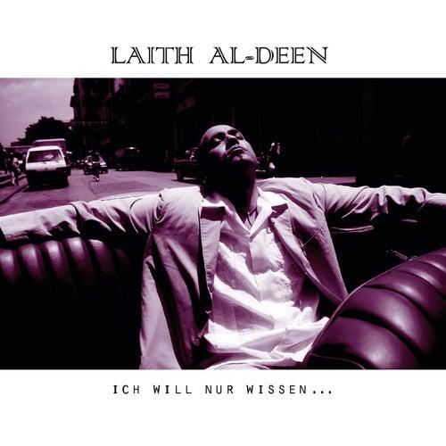 Ich will nur wissen... von Laith Al-Deen