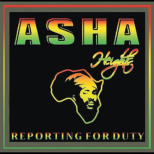 Reporting for Duty de Asha Heights
