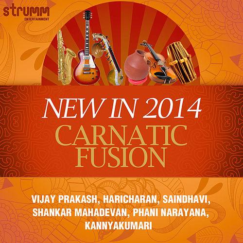 New in 2014: Carnatic Fusion by Various Artists