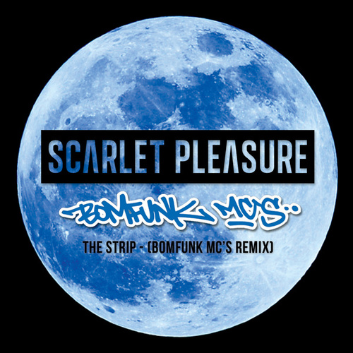 The Strip (Bomfunk MC's Remix) fra Scarlet Pleasure
