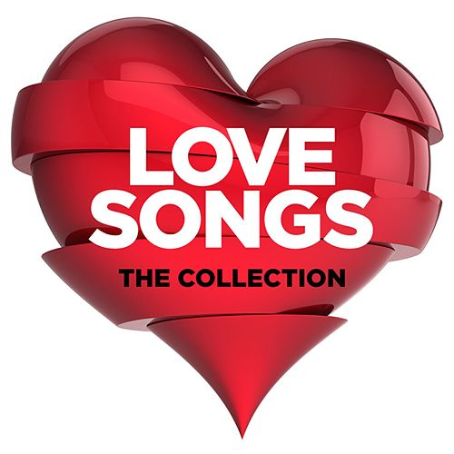 Love Songs - The Collection by Various Artists