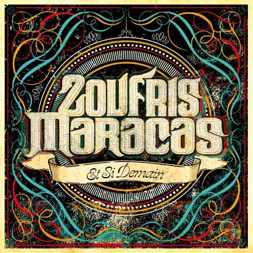 Et si demain - Single by Zoufris Maracas