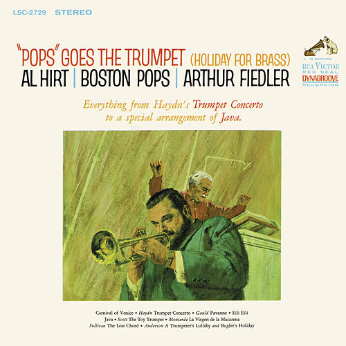 Pops Goes the Trumpet by Boston Pops Orchestra