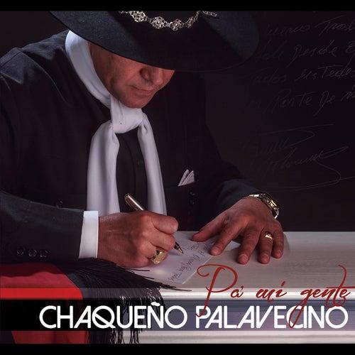 Pa' Mi Gente de Chaqueño Palavecino