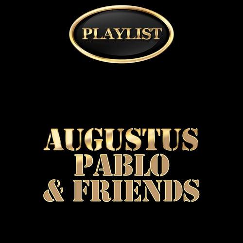 Augustus Pablo and Friends Playlist de Various Artists