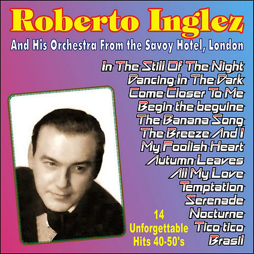14 Unforgettable Hits 40-50's de Roberto Inglez