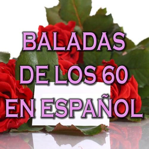Baladas de los 60 en Español de Various Artists