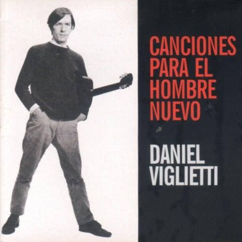 Canciones para el hombre nuevo de Daniel Viglietti