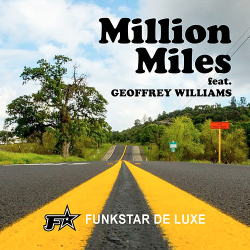 Million Miles by Funkstar De Luxe