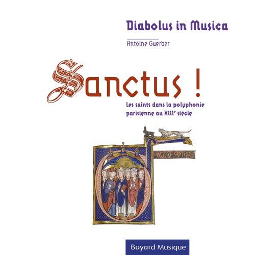 Sanctus ! de Diabolus in musica
