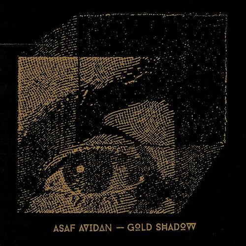 Gold Shadow by Asaf Avidan