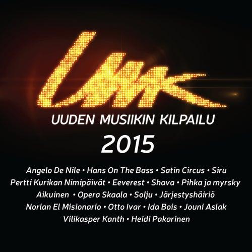 UMK - Uuden Musiikin Kilpailu 2015 de Various Artists