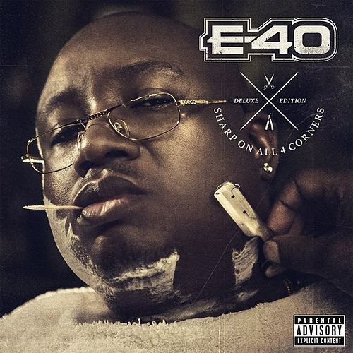 Sharp on All 4 Corners: Corners 1 &  2 (Deluxe Edition) by E-40