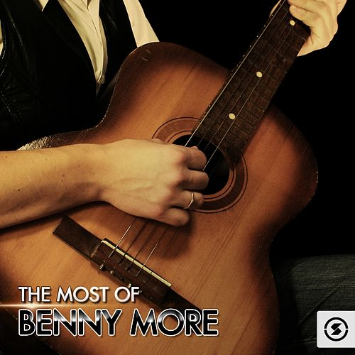 The Most of Benny Moré de Beny More