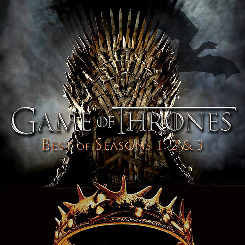 Game of Thrones - Best of Seasons 1, 2 & 3 de L'orchestra Cinematique