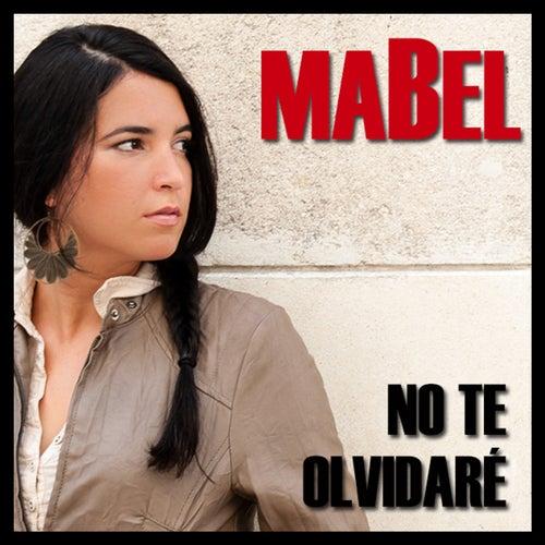 No Te Olvidaré by Mabel