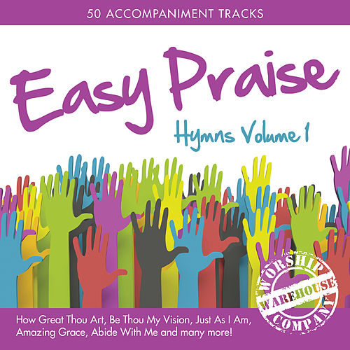 Easy Praise Hymns (Congregational Accompaniment & Performance Backing Tracks) de Worship Warehouse