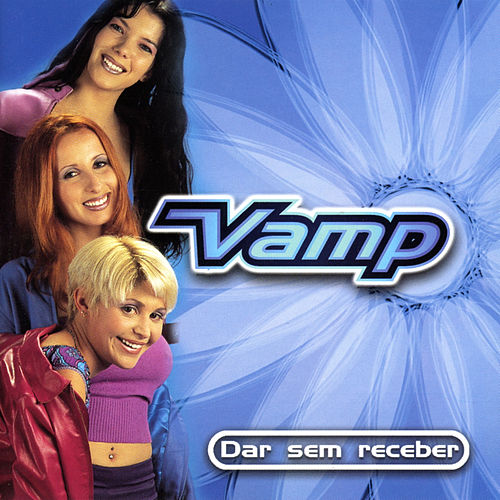 Dar Sem Receber by Vamp