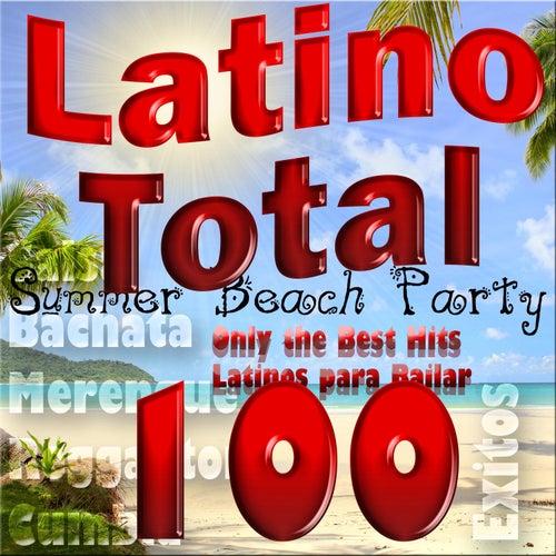 Latino Total: Summer Beach Party, Only the Best Hits Latinos para Bailar; Salsa, Bachata, Merengue, Reggaeton, Cumbia (100 Éxitos) van Various Artists