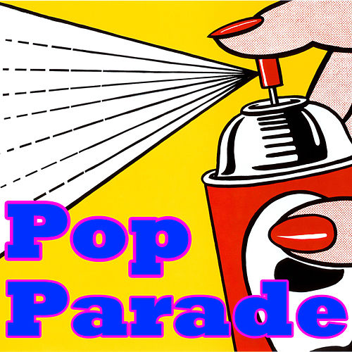 Pop Parade by Various Artists