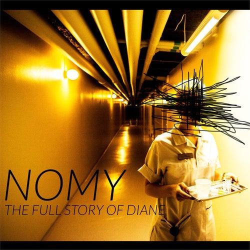 The full story of Diane de Nomy