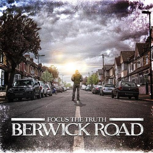 Berwick Road de Focus the Truth
