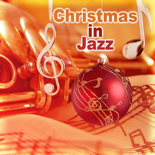 Christmas in Jazz by Various Artists
