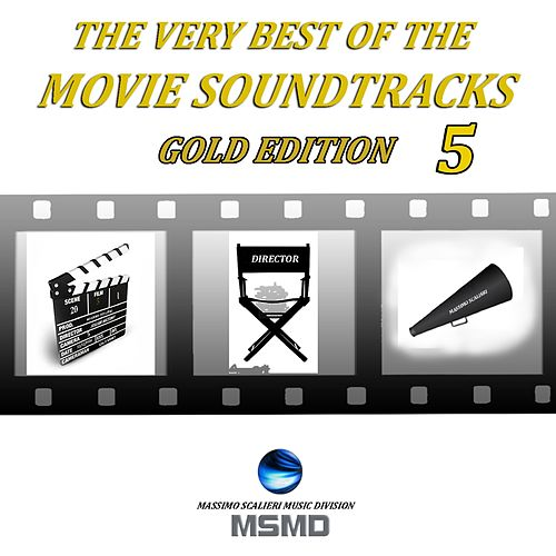 The Very Best of the Movie Soundtracks (Gold Edition, Vol. 5) de Msmd