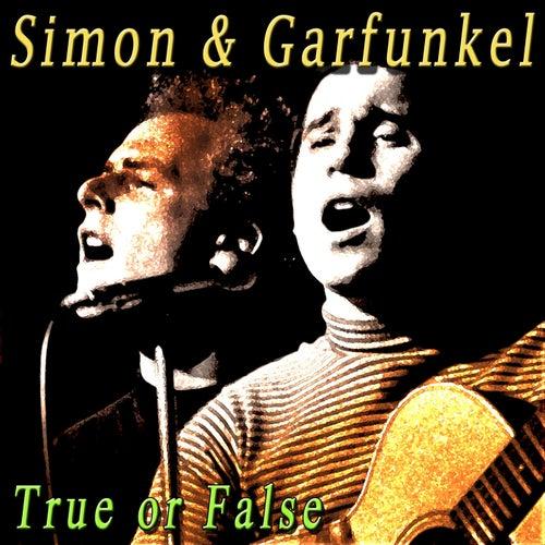 True or False by Simon & Garfunkel