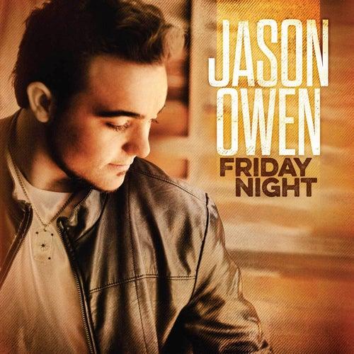 Friday Night by Jason Owen
