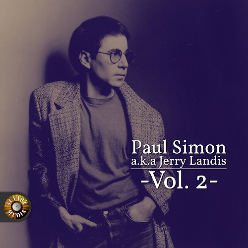 Paul Simon A.K.A. Jerry Landis, Vol. 2 de Paul Simon