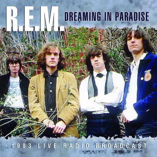 Dreaming in Paradise (Live) de R.E.M.